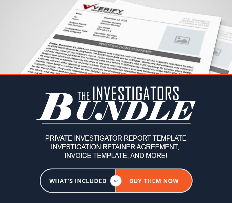 Private Investigator Reports, Templates, and More!
