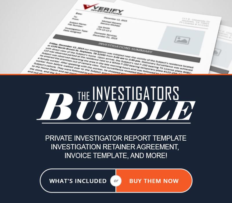 Private Investigator Reports, Templates, and More!